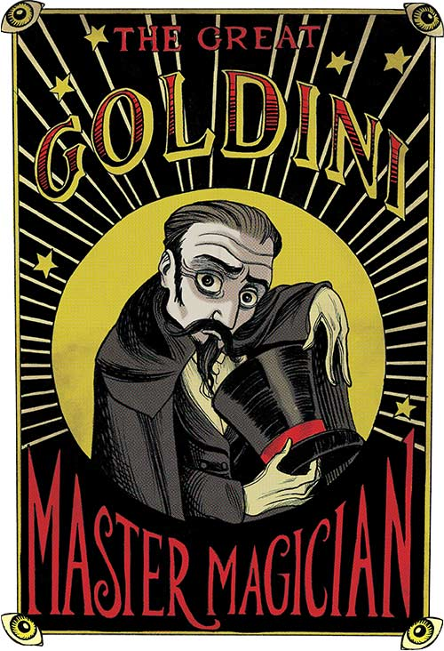 Curiosity House: The Great Goldini, Master Magician